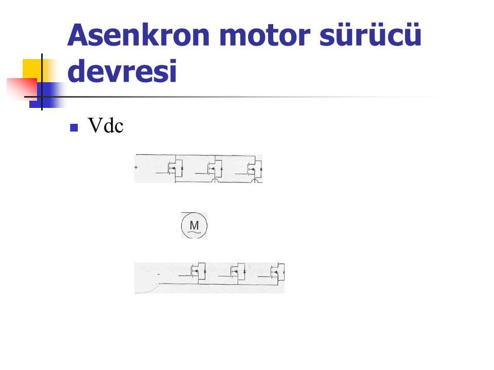 Asenkron motor sürücü devresi