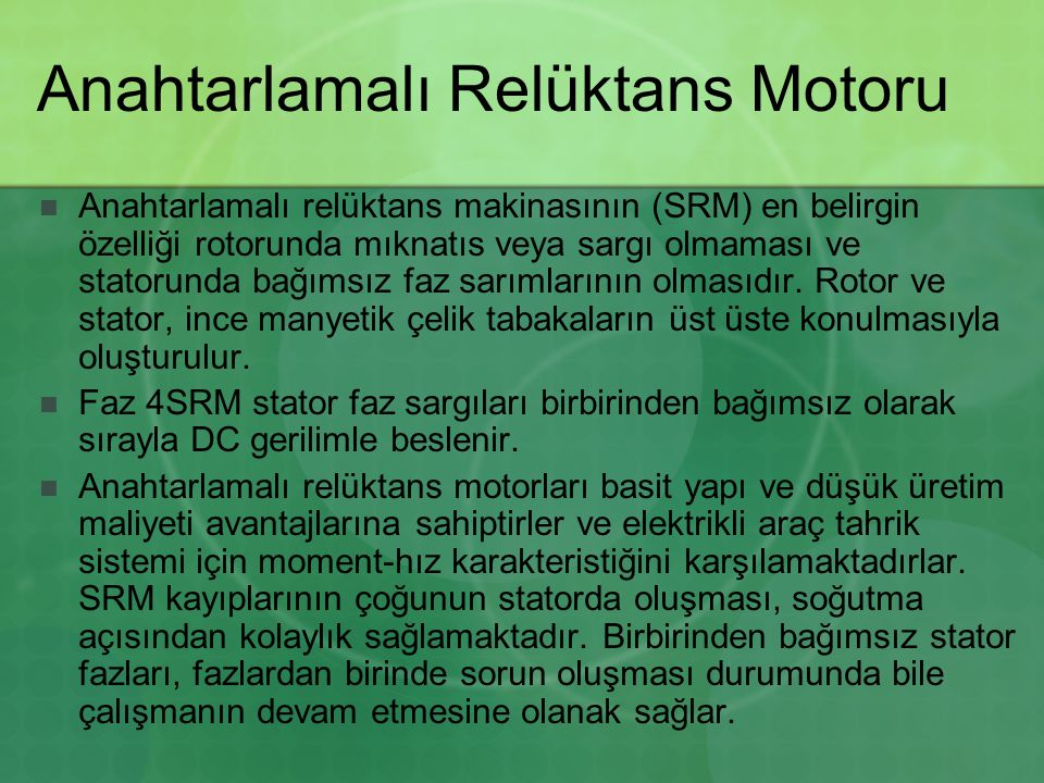 Anahtarlamalı Relüktans Motoru
