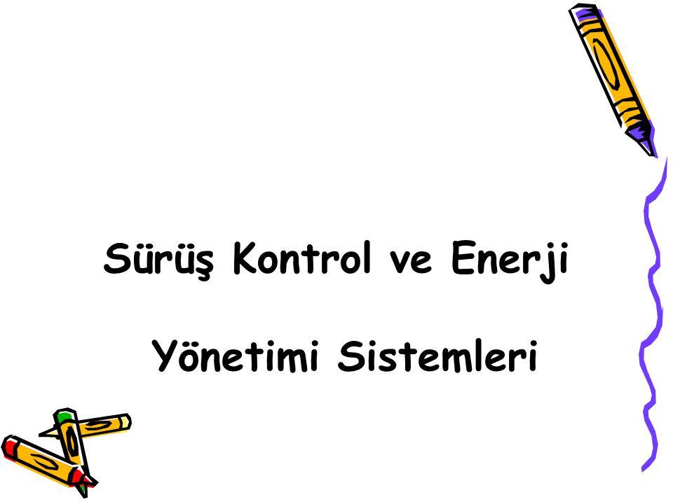 Sürüş Kontrol ve Enerji Yönetimi Sistemleri