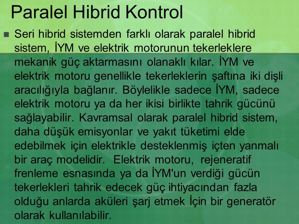 Paralel Hibrid Kontrol