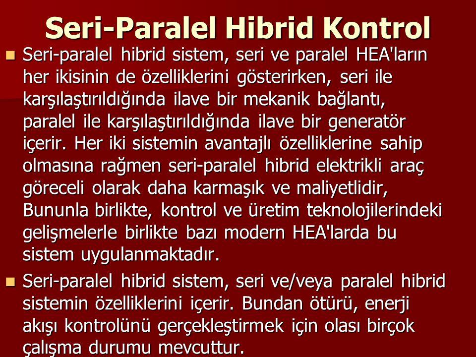 Seri-Paralel Hibrid Kontrol