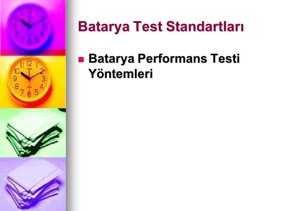 Batarya Test Standartları