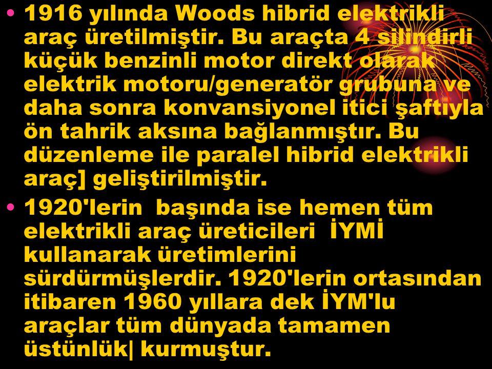 1916 yılında Woods hibrid elektrikli araç üretilmiştir