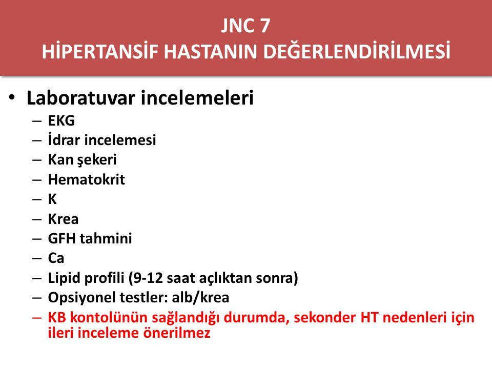 JNC 7 HİPERTANSİF HASTANIN DEĞERLENDİRİLMESİ