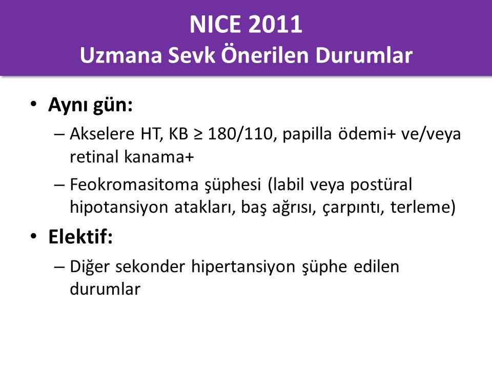 NICE 2011 Uzmana Sevk Önerilen Durumlar