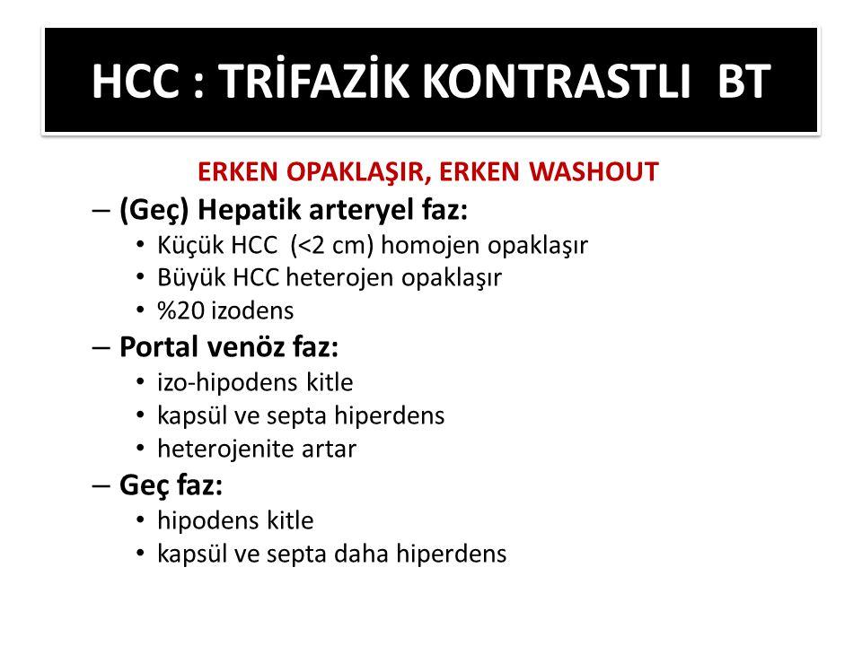 HCC : TRİFAZİK KONTRASTLI BT