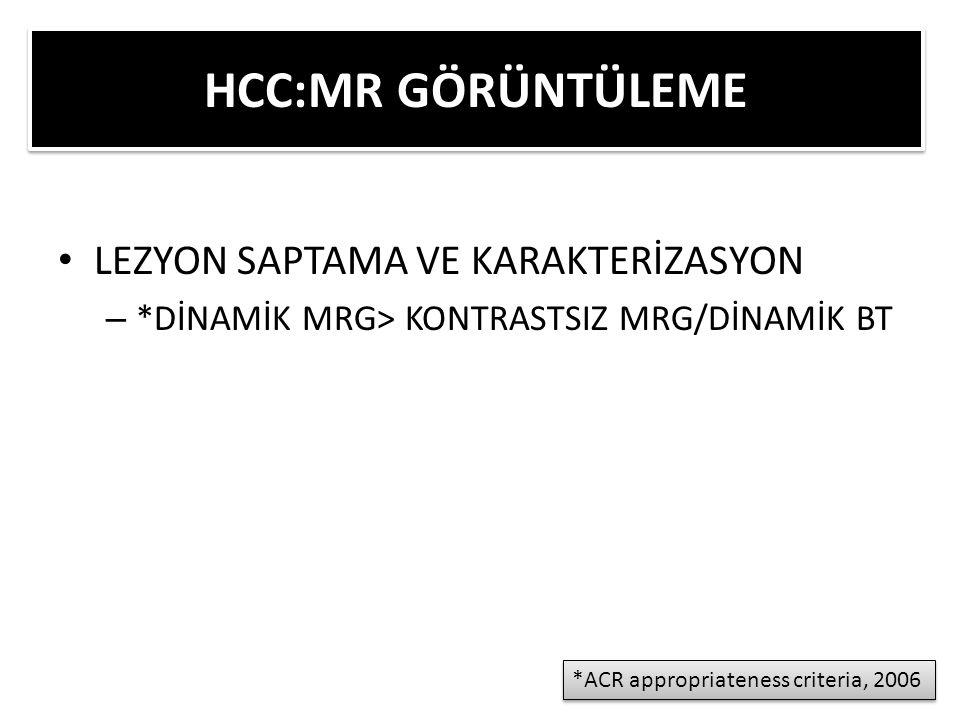 HCC:MR GÖRÜNTÜLEME LEZYON SAPTAMA VE KARAKTERİZASYON