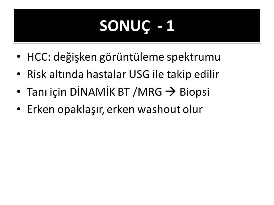 SONUÇ - 1 HCC: değişken görüntüleme spektrumu