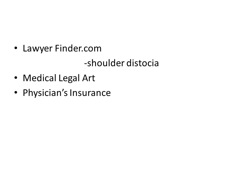 Lawyer Finder.com -shoulder distocia Medical Legal Art Physician's Insurance