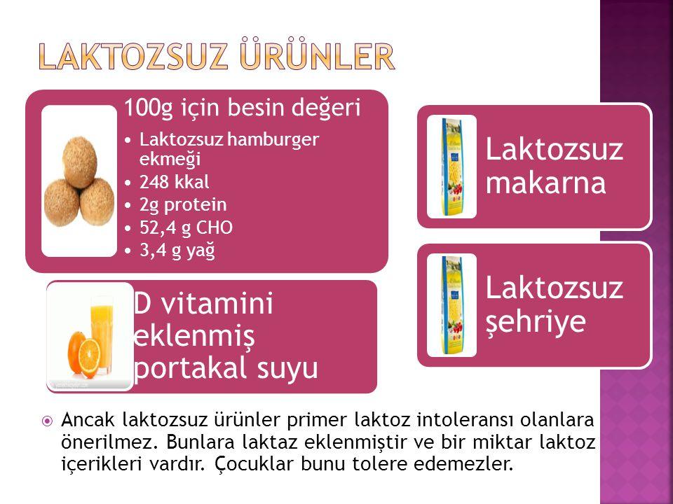 Laktozsuz ürünler 100g için besin değeri. Laktozsuz hamburger ekmeği. 248 kkal. 2g protein. 52,4 g CHO.