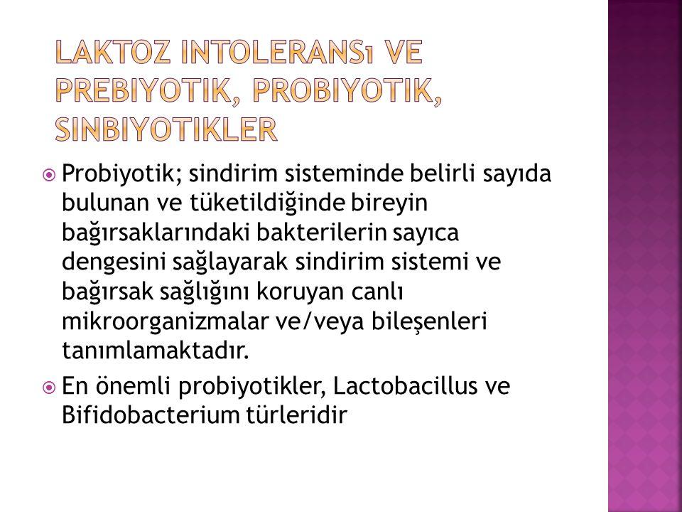 Laktoz intoleransı ve prebiyotik, probiyotik, sinbiyotikler
