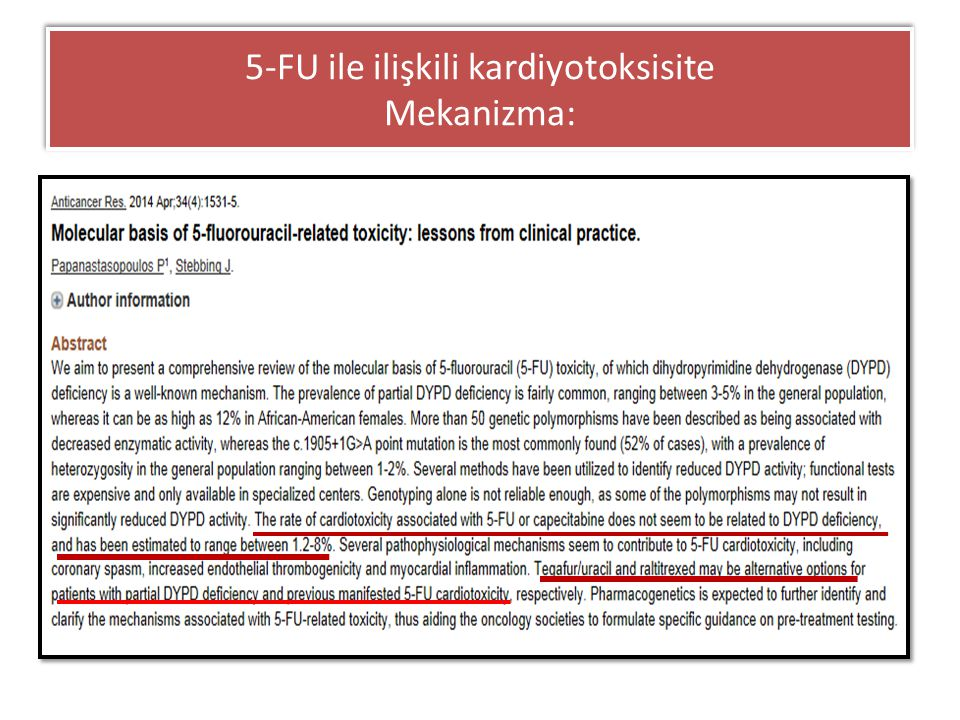 5-FU ile ilişkili kardiyotoksisite Mekanizma:
