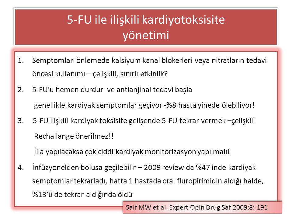 5-FU ile ilişkili kardiyotoksisite yönetimi