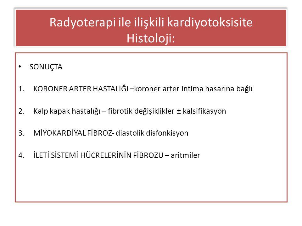 Radyoterapi ile ilişkili kardiyotoksisite Histoloji: