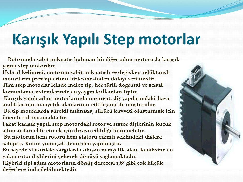 Karışık Yapılı Step motorlar