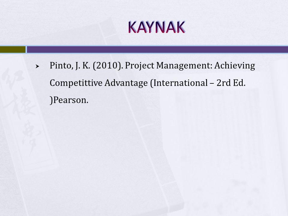 KAYNAK Pinto, J. K. (2010).