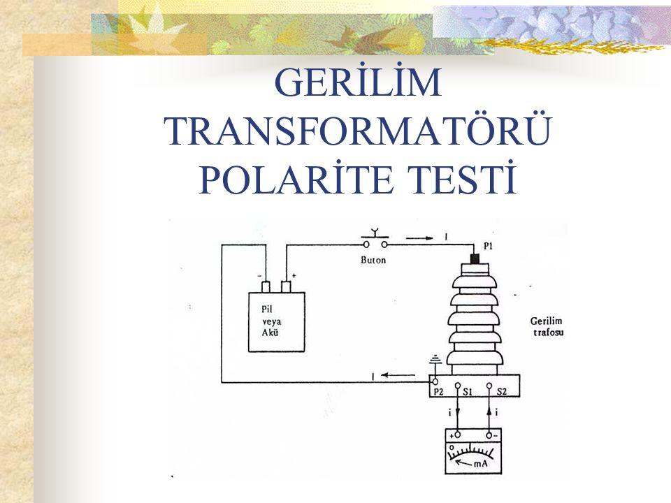 GERİLİM TRANSFORMATÖRÜ POLARİTE TESTİ