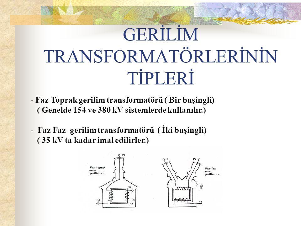 GERİLİM TRANSFORMATÖRLERİNİN TİPLERİ