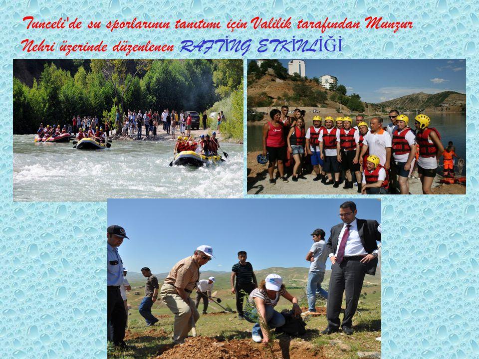 Tunceli de su sporlarının tanıtımı için Valilik tarafından Munzur Nehri üzerinde düzenlenen RAFTİNG ETKİNLİĞİ