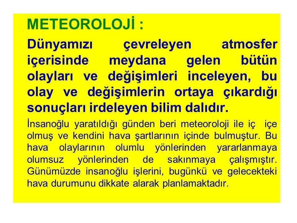METEOROLOJİ :
