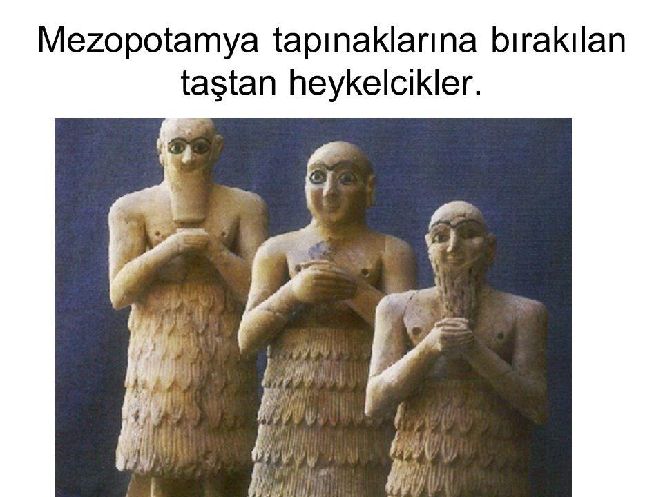 Mezopotamya tapınaklarına bırakılan taştan heykelcikler.