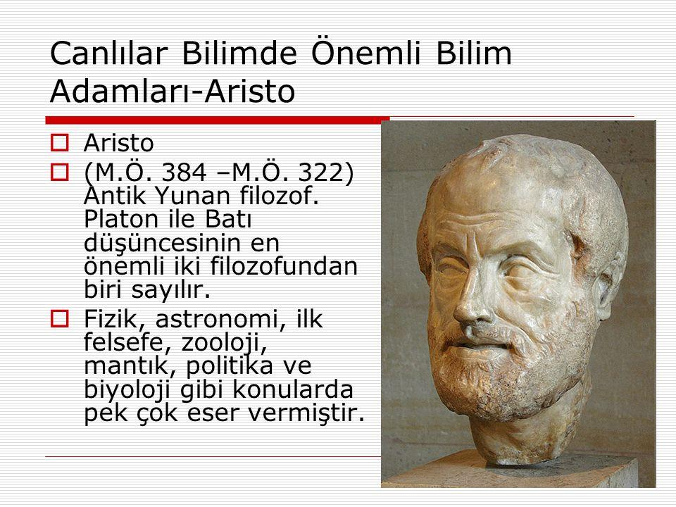 Canlılar Bilimde Önemli Bilim Adamları-Aristo