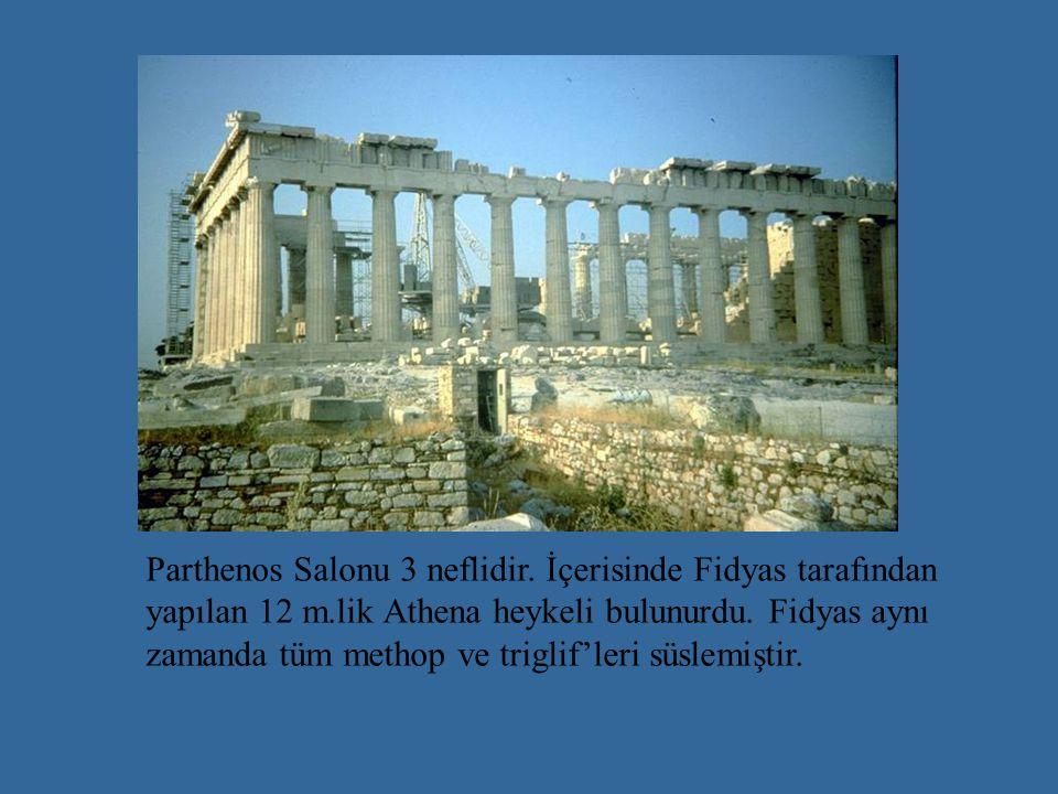 Parthenos Salonu 3 neflidir. İçerisinde Fidyas tarafından