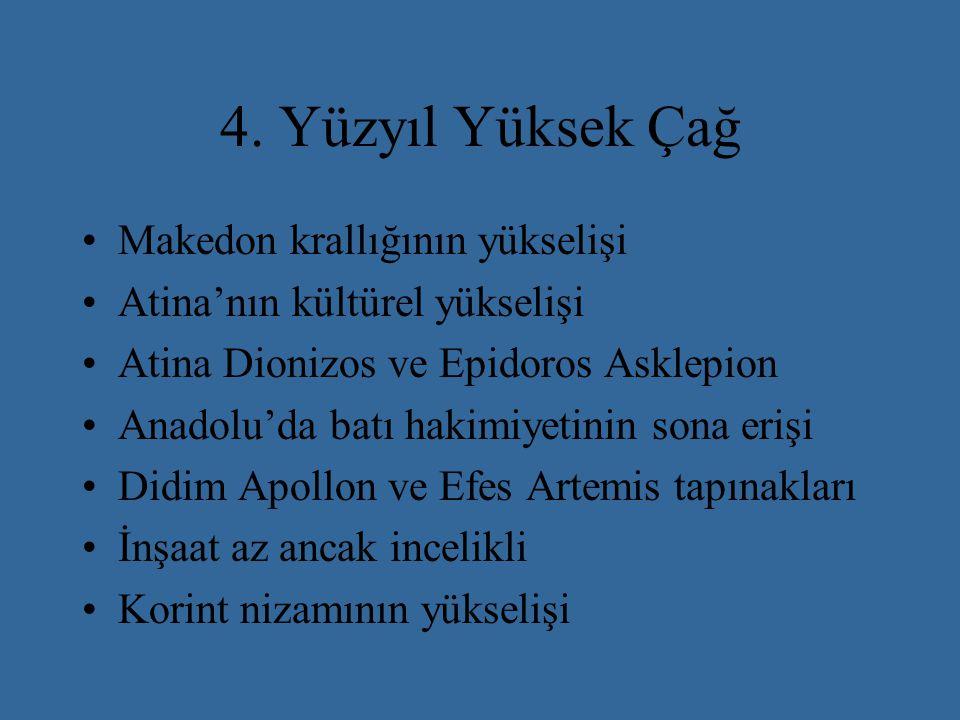 4. Yüzyıl Yüksek Çağ Makedon krallığının yükselişi