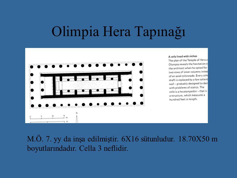 Olimpia Hera Tapınağı M.Ö. 7. yy da inşa edilmiştir.