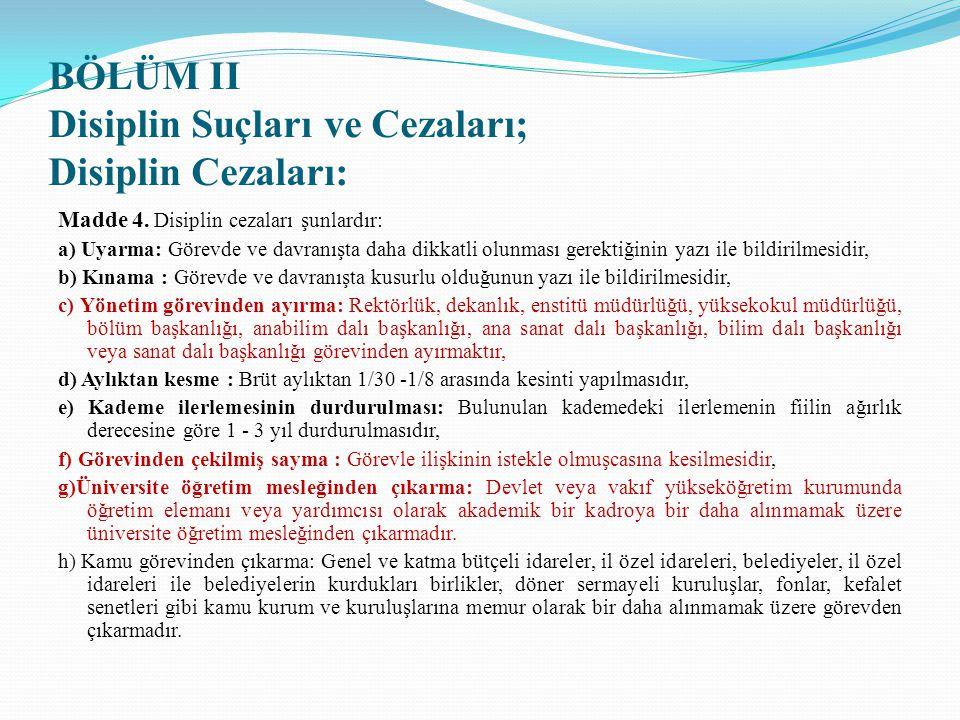 BÖLÜM II Disiplin Suçları ve Cezaları; Disiplin Cezaları: