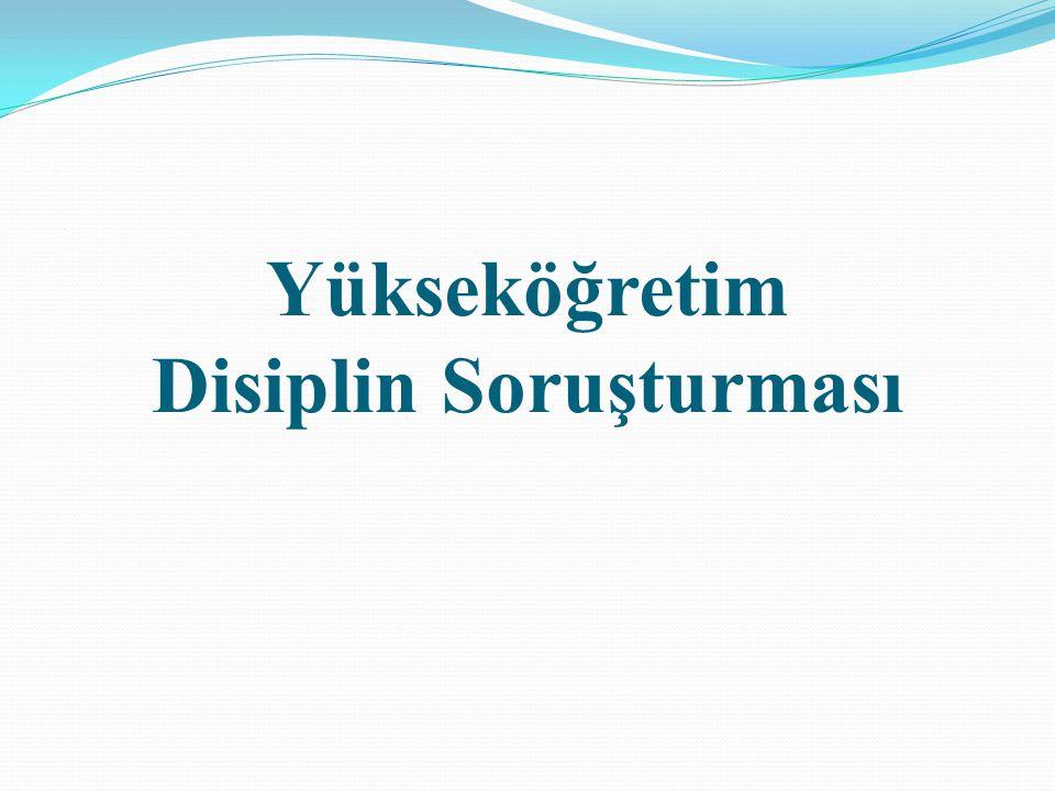Yükseköğretim Disiplin Soruşturması