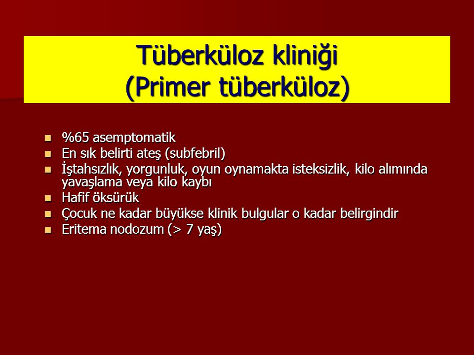 Tüberküloz kliniği (Primer tüberküloz)