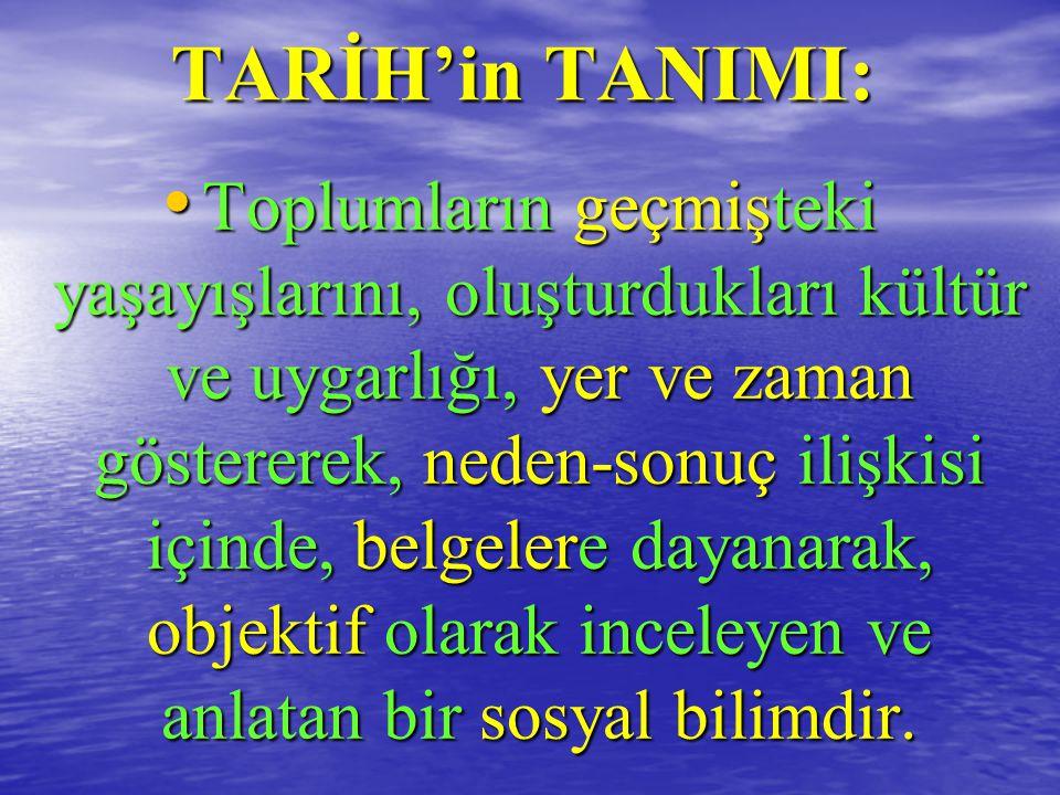 TARİH'in TANIMI: