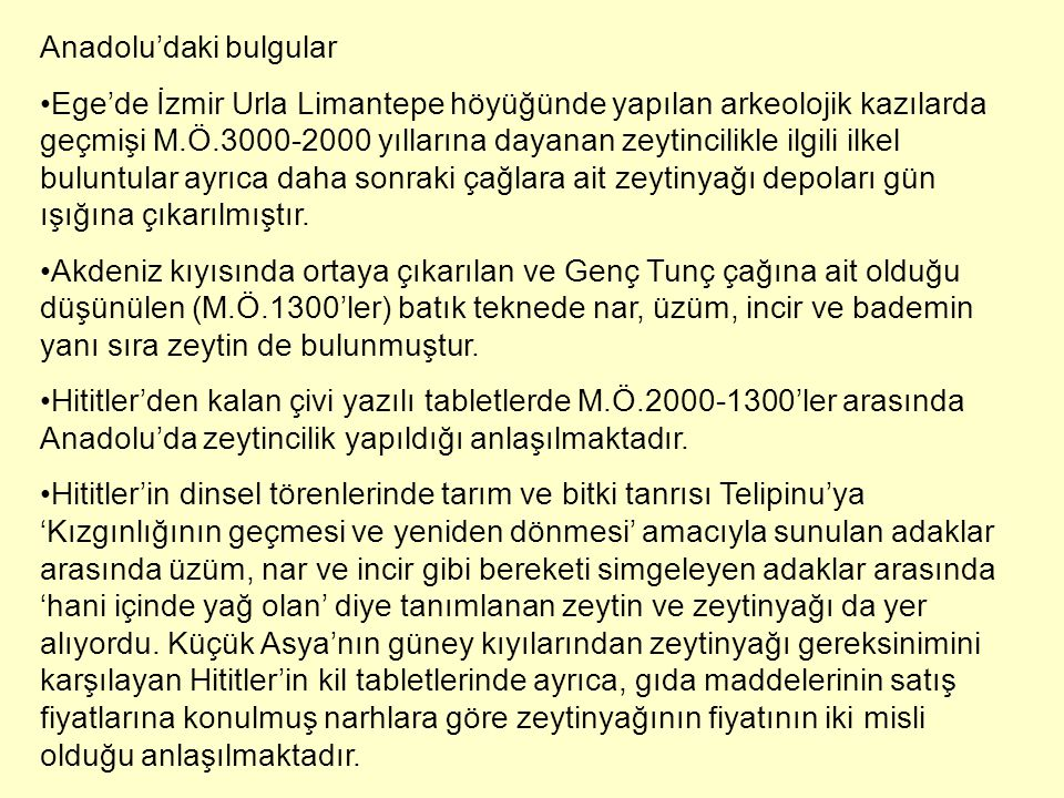 Anadolu'daki bulgular