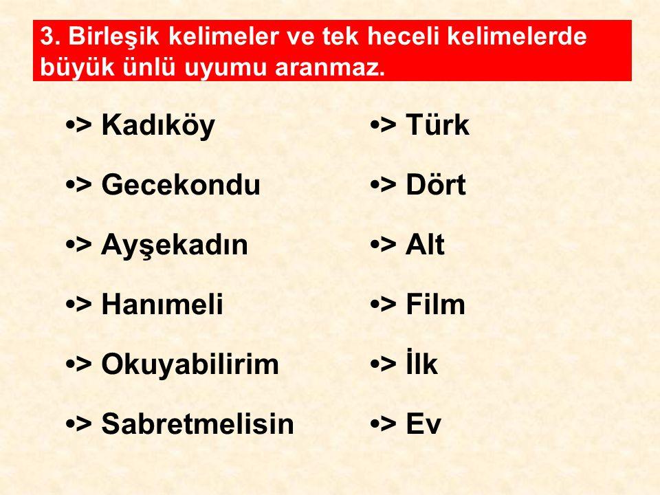 •> Kadıköy •> Türk •> Gecekondu •> Dört