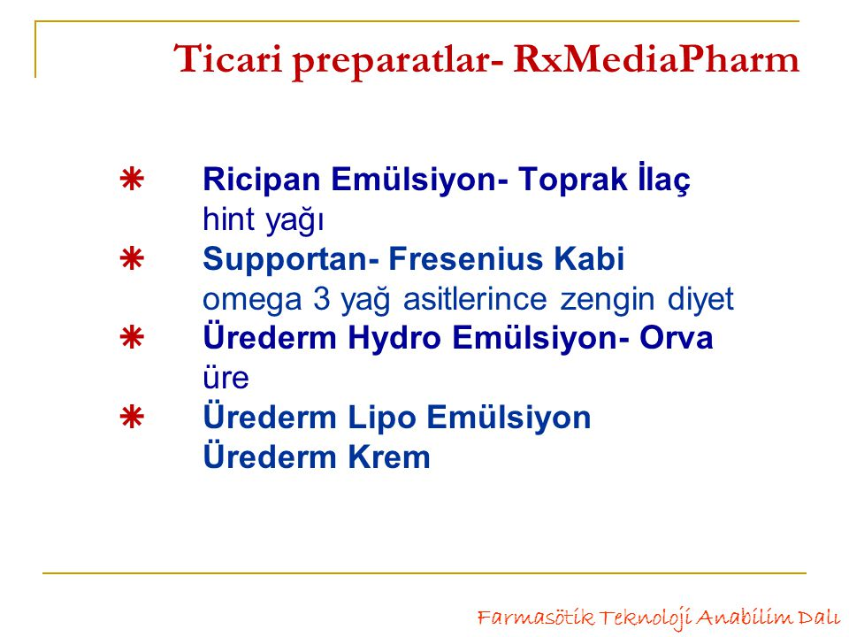 Ticari preparatlar- RxMediaPharm