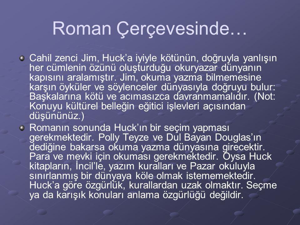 Roman Çerçevesinde…
