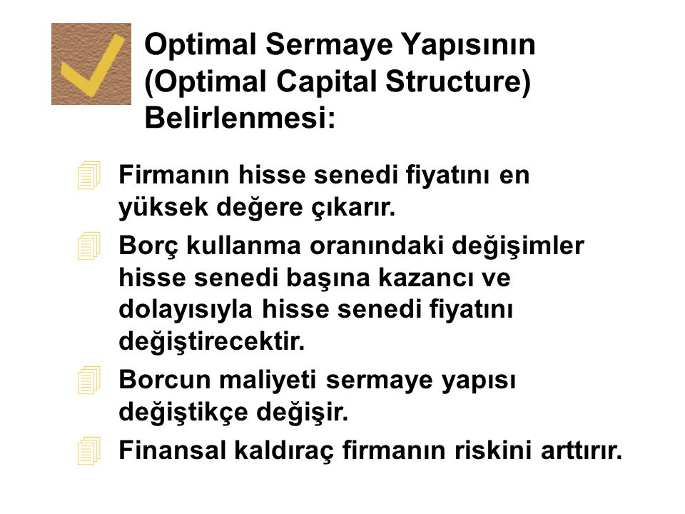 Optimal Sermaye Yapısının (Optimal Capital Structure) Belirlenmesi: