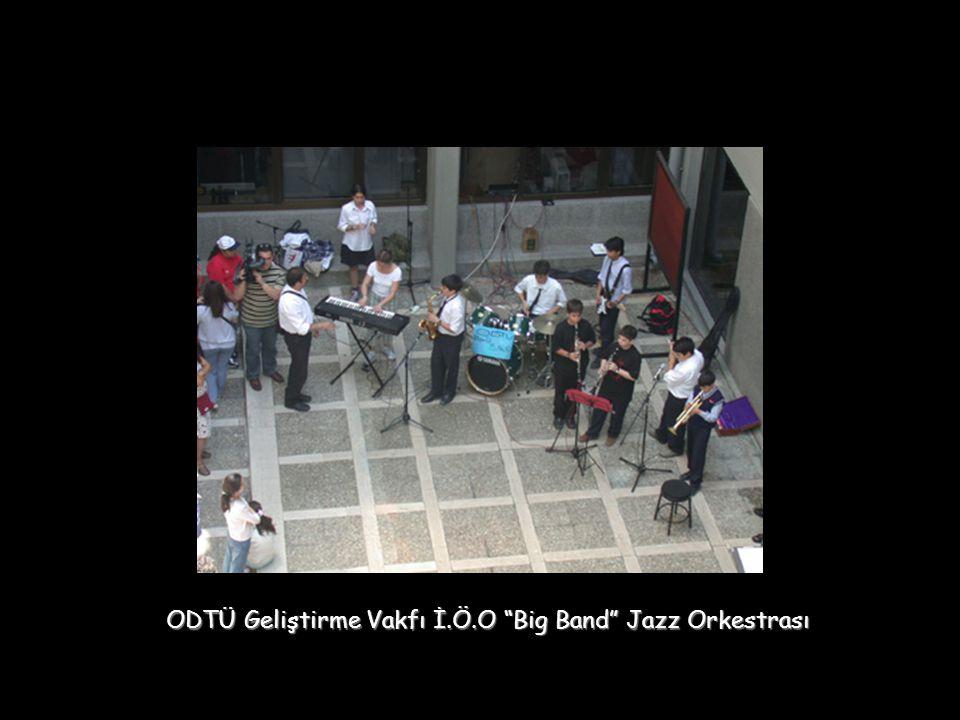 ODTÜ Geliştirme Vakfı İ.Ö.O Big Band Jazz Orkestrası