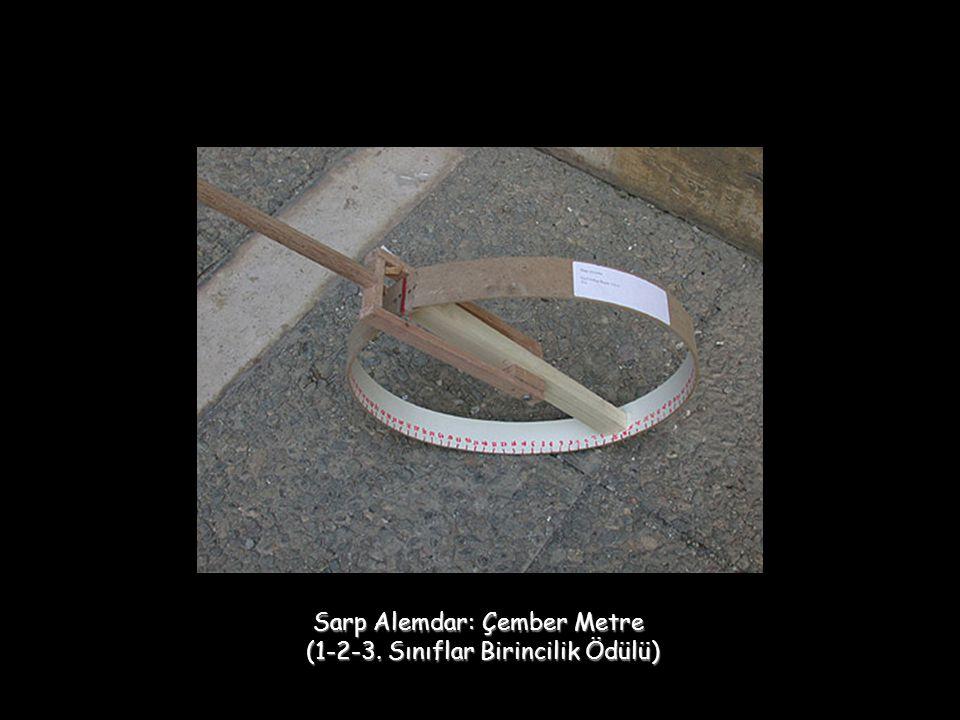 Sarp Alemdar: Çember Metre (1-2-3. Sınıflar Birincilik Ödülü)