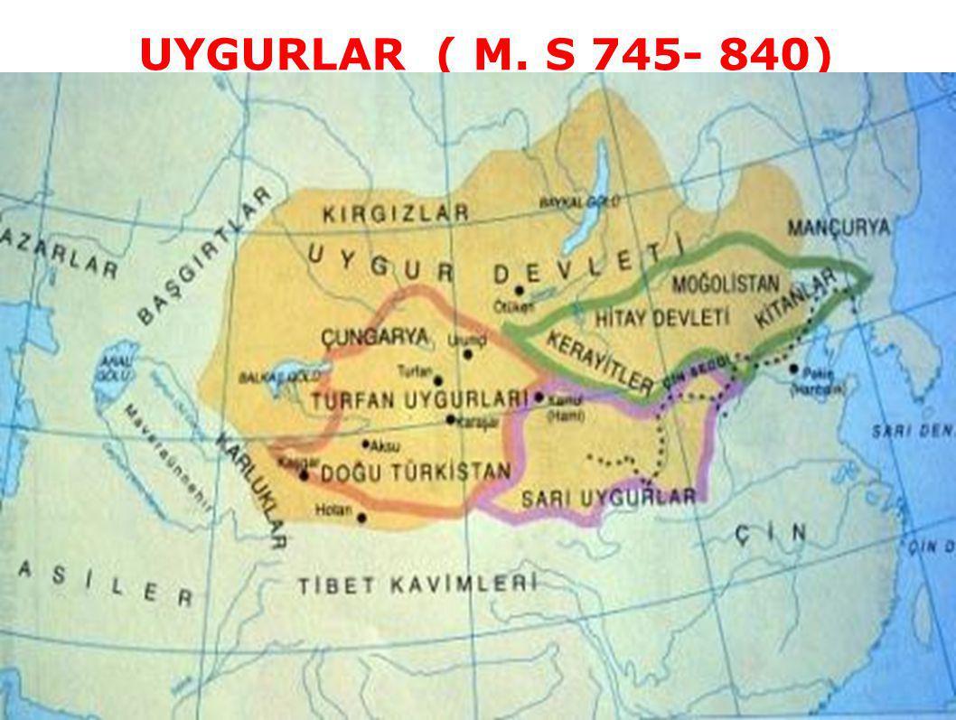 UYGURLAR ( M. S 745- 840)