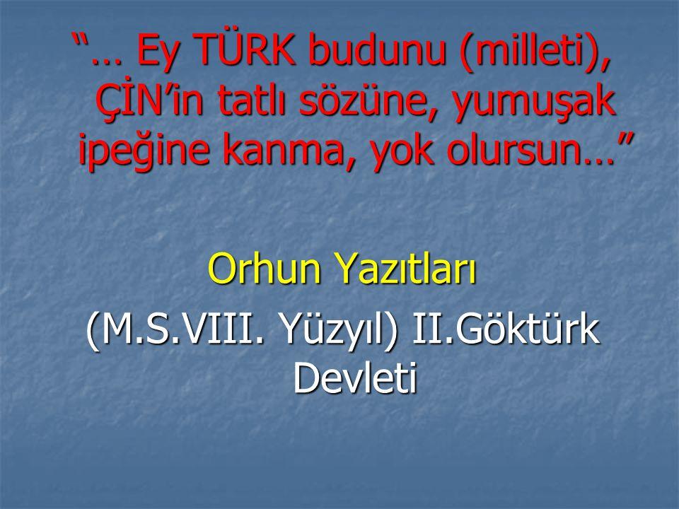 (M.S.VIII. Yüzyıl) II.Göktürk Devleti