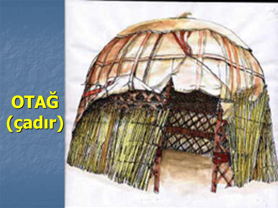 OTAĞ (çadır)