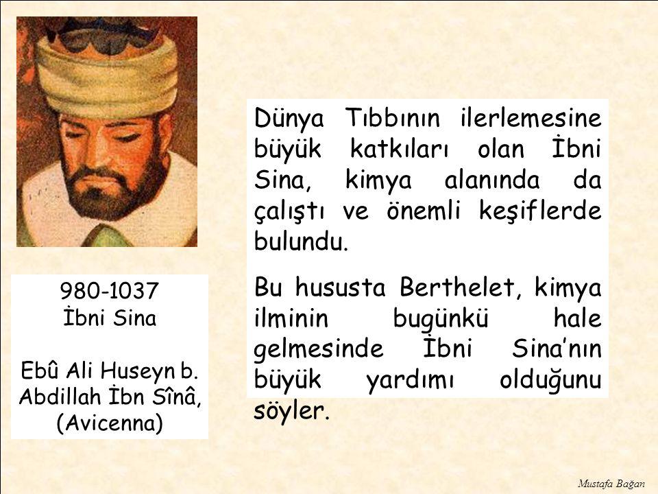 Ebû Ali Huseyn b. Abdillah İbn Sînâ, (Avicenna)