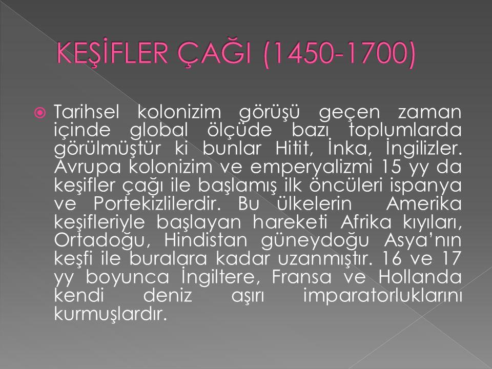 KEŞİFLER ÇAĞI (1450-1700)