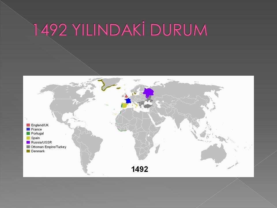 1492 YILINDAKİ DURUM
