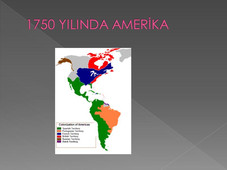 1750 YILINDA AMERİKA