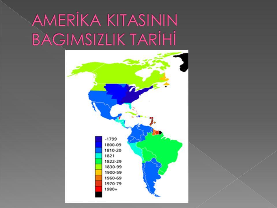 AMERİKA KITASININ BAGIMSIZLIK TARİHİ
