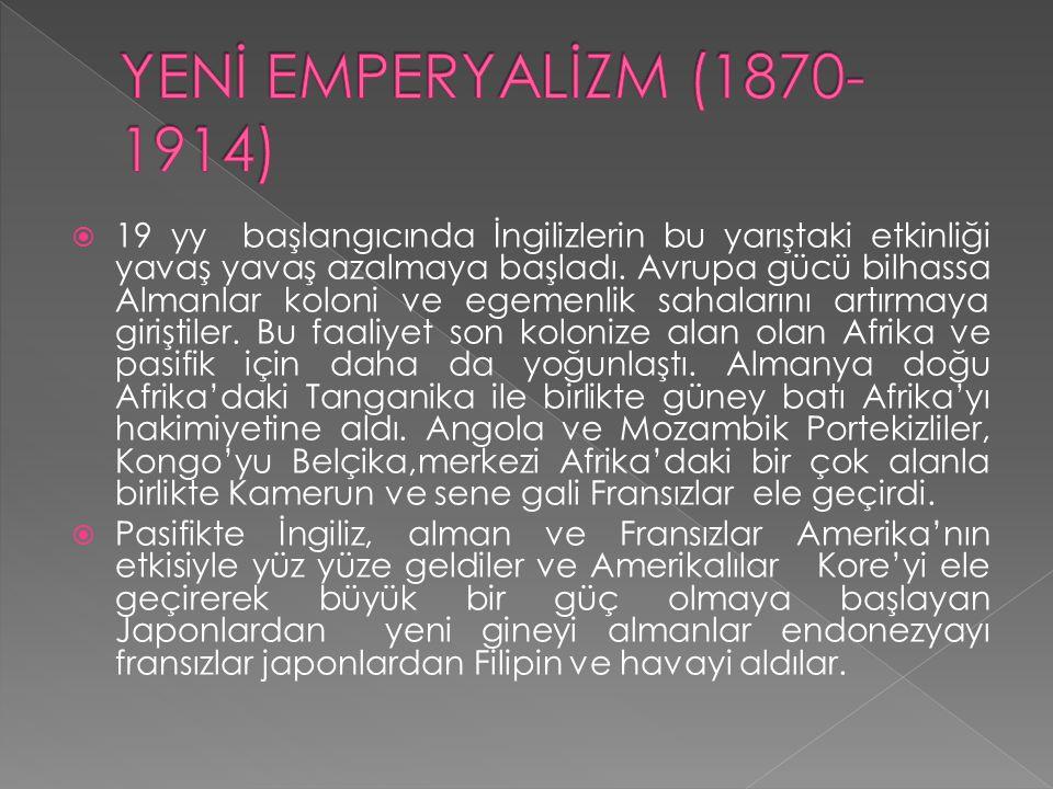 YENİ EMPERYALİZM (1870-1914)