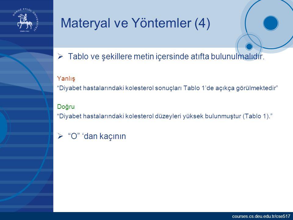 Materyal ve Yöntemler (4)